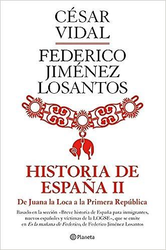 Historia de España II ((Fuera de colección)): Amazon.es: Vidal ...