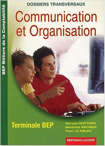 Livre gratuits en ligne Communication et Organisation Tle BEP comptabilité epub pdf