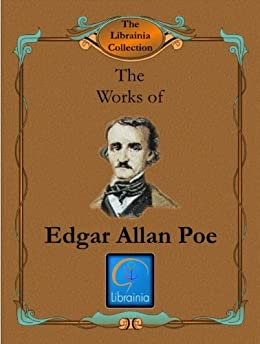 a biography of the life and literary works of edgar allan poe Short stories by edgar allan poe this is not a complete list of works by poe these are my favorite stories and ones i feel are important and should be read by more people.