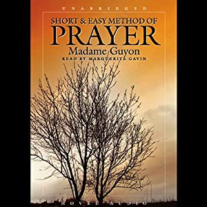 Short and Easy Method of Prayer Audiobook
