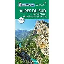 Alpes du Sud, Hautes-Alpes, Alpes-de-Haute-Provence - Guide vert