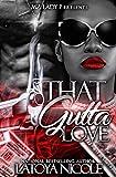 That Gutta Love