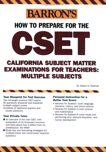 How to Prepare for the CSET: California Subject Matter Examinations for Teachers/Multiple Subjects (Barron's How to Prepare for the CSET (California Subject Matter Examinations for Teachers))