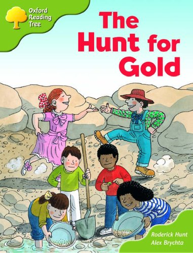Oxford Reading Tree: Stage 7: More Storybooks (magic Key): the Hunt for Gold: Pack A