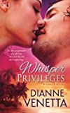Whisper Privileges, Dianne Venetta, 0983246467