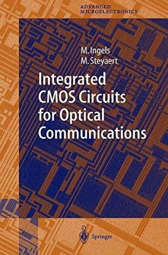 Integrated CMOS Circuits for Optical Communications (Springer Series in Advanced Microelectronics Book 14) (Rf Amplifiers In Communication)