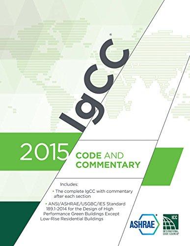 2015 International Green Construction Code (IgCC) Commentary (International Code Council Series)