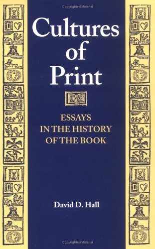 cultures of print essays in the history of the book Want personalized recommendations join ted recommends and get the  perfect ideas selected just for you get started.