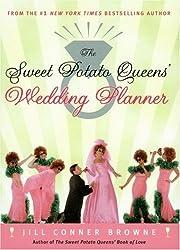 The Sweet Potato Queens' Wedding Planner/Divorce Guide