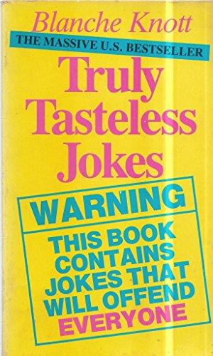 Truly Tasteless Jokes: v. 1 (0863691226 4516479) photo