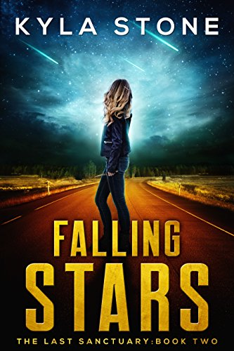 Falling Stars: The Last Sanctuary Book Two by [Stone, Kyla]