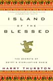 img - for Island of the Blessed: The Secrets of Egypt's Everlasting Oasis book / textbook / text book