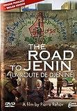 The road to jenin (La route de Djénine)