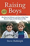 Raising Boys, Third Edition: Why Boys Are Different--and How to Help Them Become