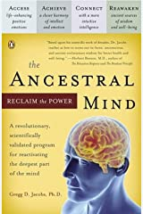 The Ancestral Mind: Reclaim the Power Paperback