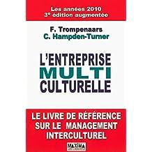 L'entreprise multiculturelle: Le livre de référence sur le management interculturel