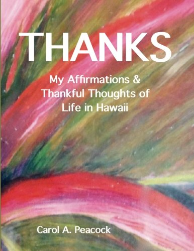 B.o.o.k Thanks: My Affirmations & Thankful Thoughts of My Life in Hawaii<br />TXT