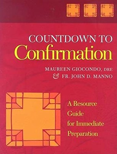 Countdown to Confirmation: A Resource Guide for Immediate Preparation ebook