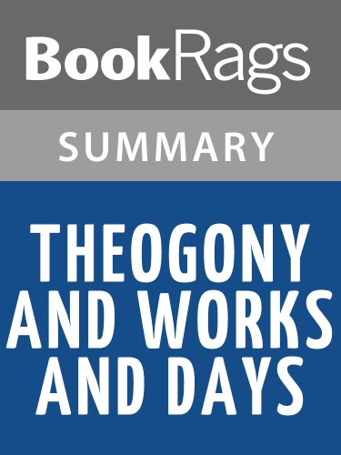 Summary & Study Guide Theogony and Works and Days by Hesiod (Summary Of Hesiod Theogony Works And Days)