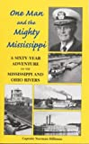 One Man and the Mighty Mississippi, Norman Hillman, 0971160201