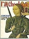 Les dossiers de l'archéologie [n° 34, mai 1979] - Jeanne d'Arc l'archéologie de la guerre de cent ans par Faton