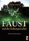faust und die ordnungsmacher h?llen der vergangenheit livre en allemand