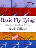 Basic Fly Tying, Dick Talleur, 1585742139