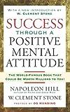 img - for Success Through A Positive Mental Attitude book / textbook / text book