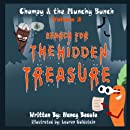 Search for The Hidden Treasure (Chompy & The Munchy Bunch) (Volume 2)