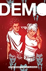 It's hard enough being a teenager. Now try being a teenager with powers. Demo chronicles the lives of young people who are on their separate journeys to self-discovery in a world--just like our own--where being different is feared. This defin...