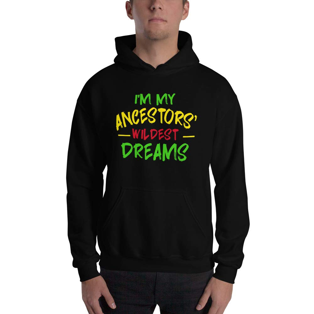 I Am My Ancestors Wildest Dreams Black History Month Gift Unisex Hoodie Men//Women
