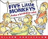 Five little monkeys wake up with the sun. Today is their mama's birthday and they are going to bake a cake. They'll have to measure the flour and mix in the right number of eggs, and get it all into the oven in time for the birthday su...