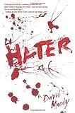 Hater, David Moody, 0312384831