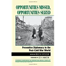 Opportunities Missed, Opportunities Seized