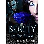 Beauty in the Beast   Christine Danse