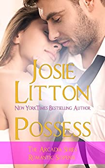 Possess (Arcadia) by [Litton, Josie]