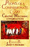 People of a Compassionate God, , 0687023246