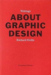 Richard Hollis: About Graphic Design