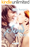 Saved By You (The By You Series Book 2)