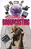 Academy of Broadcasting, John A. Logan, 0967650038