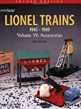 Lionel Trains 1945-1969, Alan Stewart and Kalmbach Publishing Co. Staff, 0897784758