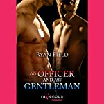 An Officer and His Gentle Man  | Ryan Field