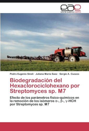 Descargar Libro Biodegradación Del Hexaclorociclohexano Por Streptomyces Sp. M7 Sineli Pedro Eugenio