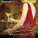 Roulette   Megan Mulry