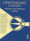 Ophthalmic Surgery Set : Principles and Techniques, Albert, Daniel M. and Brightbill, Frederick S., 0632043377