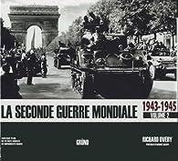 La seconde guerre mondiale : Tome 2, 1943-1945 par Richard James Overy