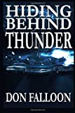 Hiding Behind Thunder, Don Falloon, 1463591209