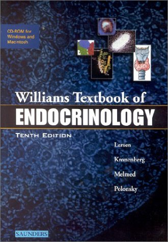 TEXTBOOK WILLIAMS ENDOCRINOLOGY OF