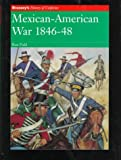 Mexican-American War, 1846-48, Ron Field, 1857532104