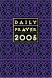 Daily Prayer 2005, Cones, Bryan, 1568544715